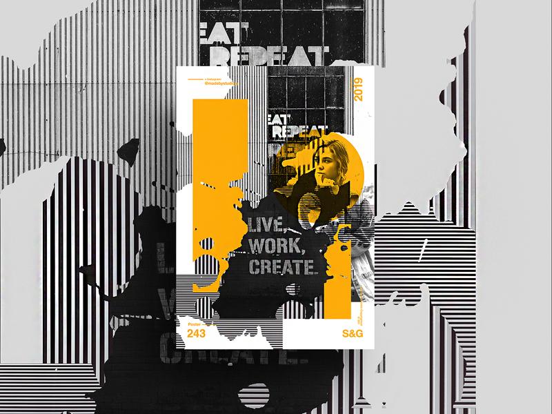 Show & Go   243 —Live. Work. Create. typography type poster illustration swiss texture vector color art retro posterdesign gradient