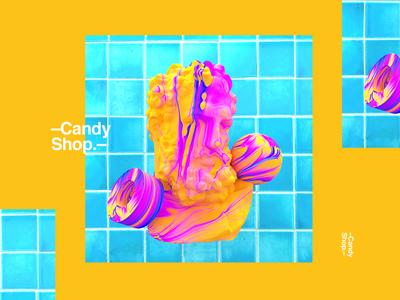 –Candy Shop. Part II–