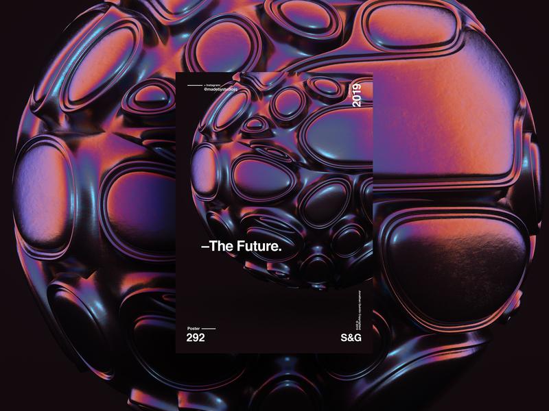 –The Future. space octanerender octaner cinema4d adobe photoshop collage gradient posterdesign art color vector swiss poster type typography love