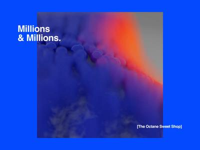 Millions & Millions. sweets sweetshop c4d motion art museum art satisfying animation minimal identity logo design branding octane cinema4d motion animated motiondesign abstract