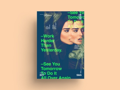 S&G. 331. Work Harder Than Yesterday. love typography type poster illustration swiss texture vector color art retro posterdesign gradient collage photoshop adobe collageart summer