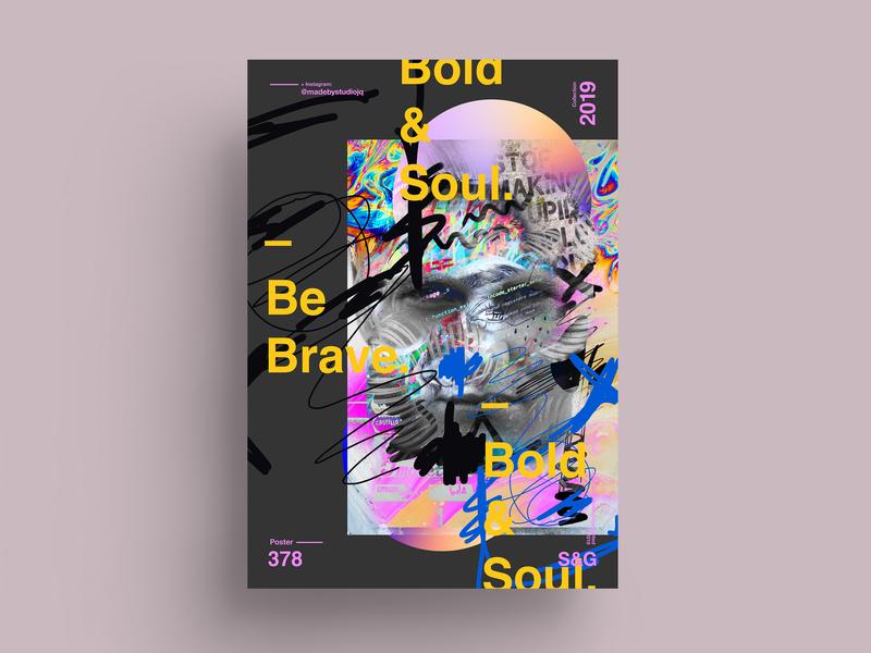Be Brave. helvetica nature collageart adobe photoshop collage posterdesign retro art color vector swiss illustration poster type typography love gradient gradient design procreate