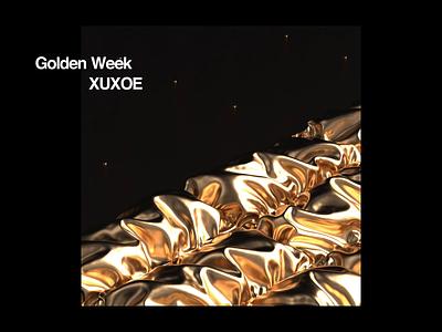 Golden Week   Xuxoe satisfying golden motiondesign animated motion cinema4d octane branding type design packaging identity typography minimal happy cinema4dr20 r20