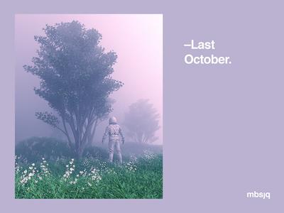 –Last October.