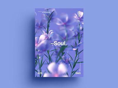 Show & Go l 429 l Soul poster art flower layout posterdesign cinema4d octane everyday poster