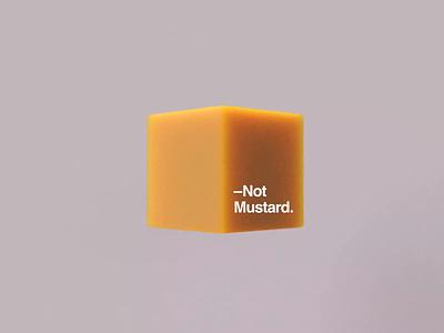 Not Mustard. illustration design poster typography type art cinema4dart abstract redshift cinema4d branding logo motion