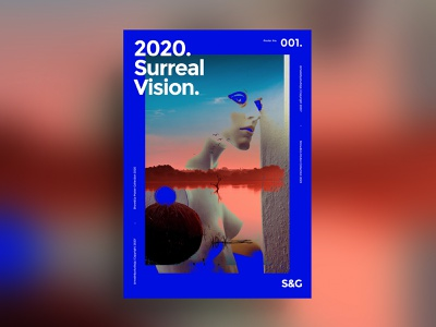 Show&Go2020™ 001 | Surreal Vision. poster a day color type layut photoshop 2020 surreal adobe poster art poster