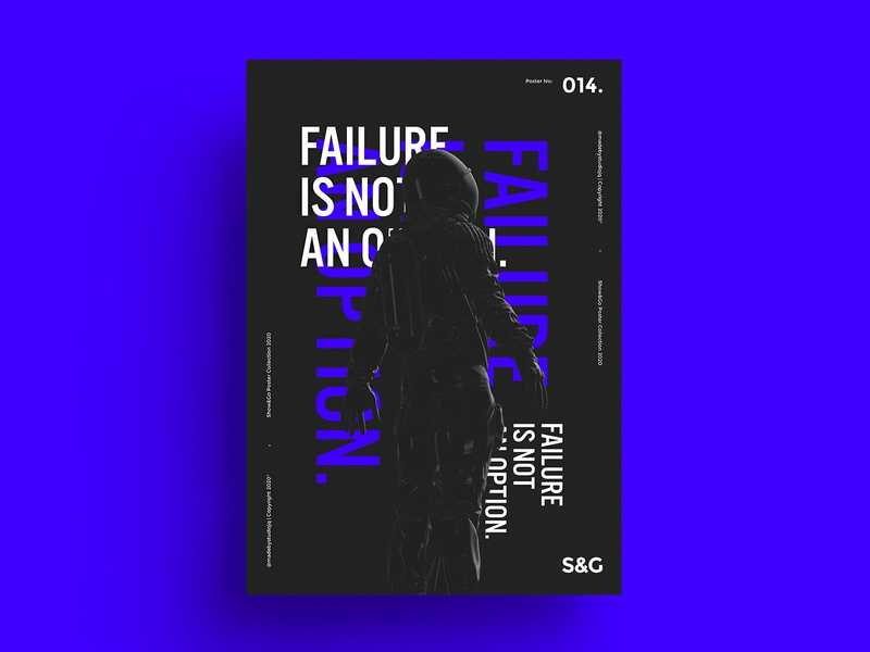 Show&Go2020™ 014 |  Failure Is Not An Option scifi astronaut photoshop illustration color typography type space poster