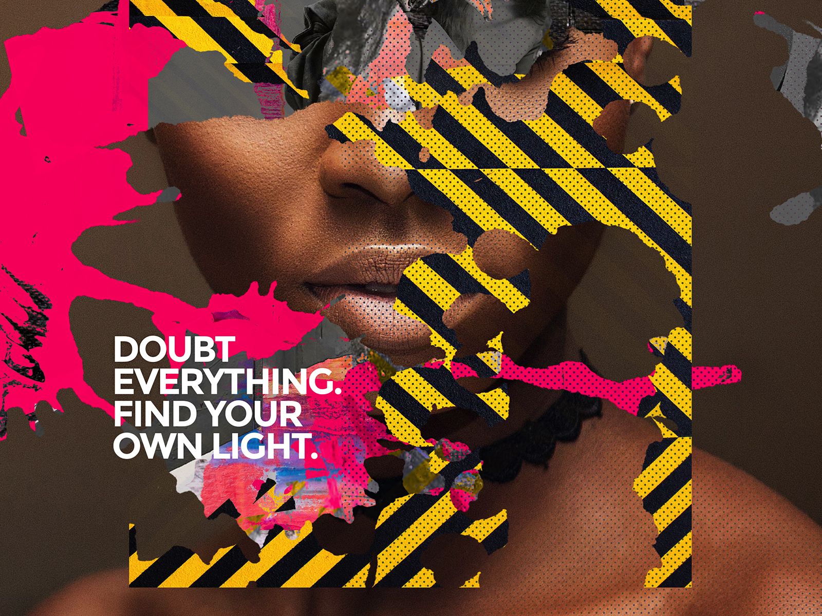 Doubt Everything. Find Your Own Light. typogaphy type illustraion art poster design poster art collage poster