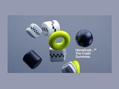 Helvetica&...™ The Crash Dummies. motiondesign helvetica type animation c4dr21 crash redshift cinema4d header website builder websites website motion
