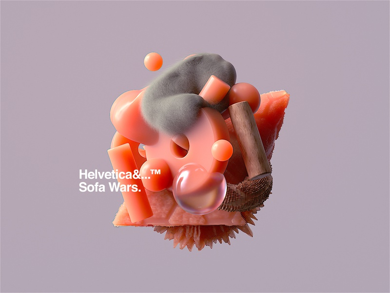 Helvetica&...™ Sofa Wars branding ui header web subsurface scattering illustraion abstract cinema4d octane helvetica art 3d artist digital 3d art