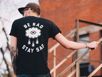Be Rad Stay Sad