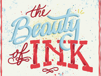 The Beauty Of Ink