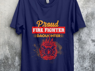 Proud Fire Fighter Doughter