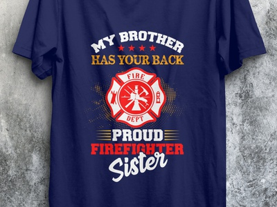 Proud Fire Fighter Sister