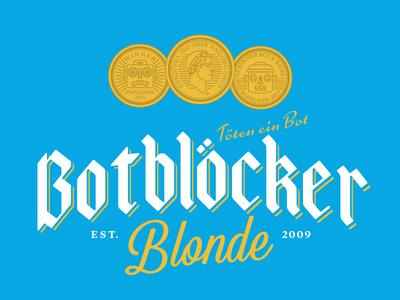 Botblocker Blonde identity lettering logo german bock robots blond coins beer