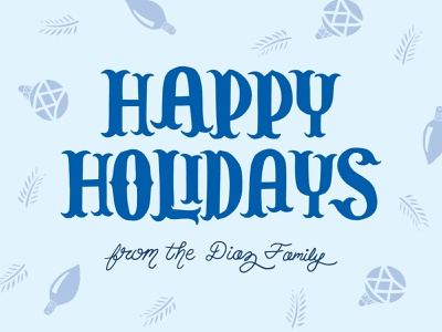 Diaz Family Holiday Card letter holiday tuscan blackletter illustration pattern typography lettering