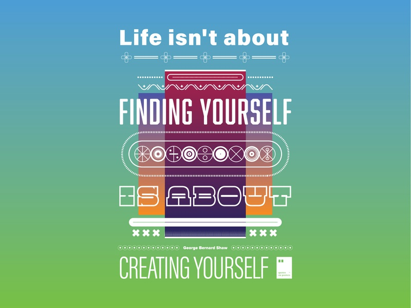 Life isn't about finding yourself, it's about creating yourself quoteoftheday quote prints printdesign notebook mug wallpaper tshirt print posterdesign posteraday poster totebag motivationalquote motivation minimalism inspiration dailyposter artwork art