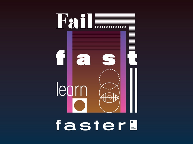 Fail fast, learn faster quoteoftheday quote prints printdesign notebook mug wallpaper tshirt print posterdesign posteraday poster totebag motivationalquote motivation minimalism inspiration dailyposter artwork art