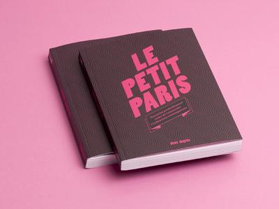 """""""Le Petit Paris"""" urbanism design book rose pink urbanism urbanisme paris"""