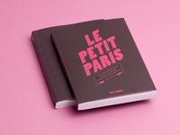 """""""Le Petit Paris"""" urbanism design book"""