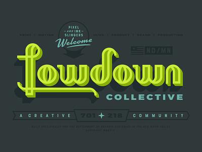 Lowdown Collective collective design typography meetup retro lockup fargo north dakota minnesota