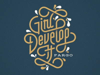 Girl Develop It develop tshirt apparel swash script nd fargo typography
