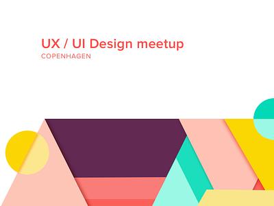 UX/ UI meetup Copenhagen copenhagen meetup ui ux