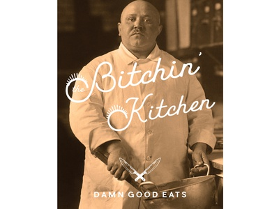 The Bitchin' Kitchen