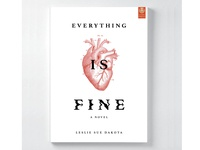 """""""Everything Is Fine"""" Book Cover"""