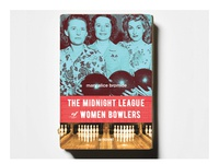 """""""The Midnight League of Women Bowlers"""" Book Cover"""