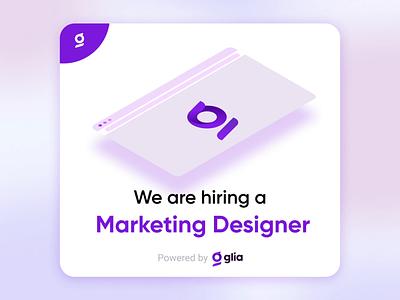 Ads for Marketing Designer motion graphics marketing designer ads hiring glia cx