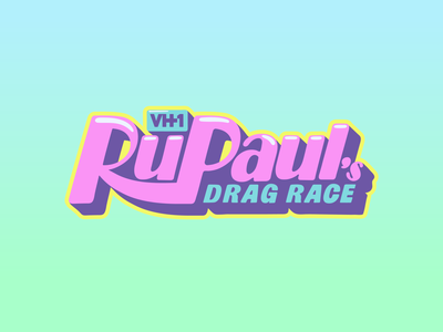 RuPaul's Drag Race lettering queen rupauls drag race rupaul drag race