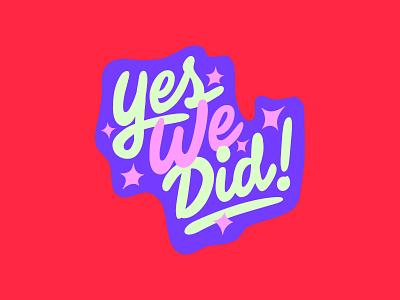 Yes We Did! lettering estudio bingo