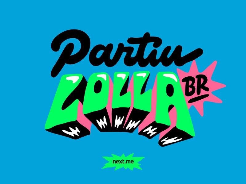 Next Lollapalooza 2019 music festival typography type lollapalooza brasil lollapalooza next