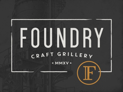 Foundry Craft Grillery vintage branding letter logo industry lockup foundry