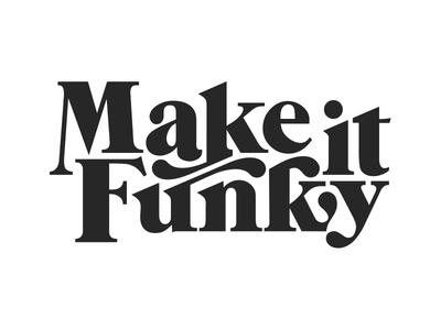 Make It Funky Logo lettering groovy ed benguiat typography music dj san francisco 1970s 70s funk make it funky