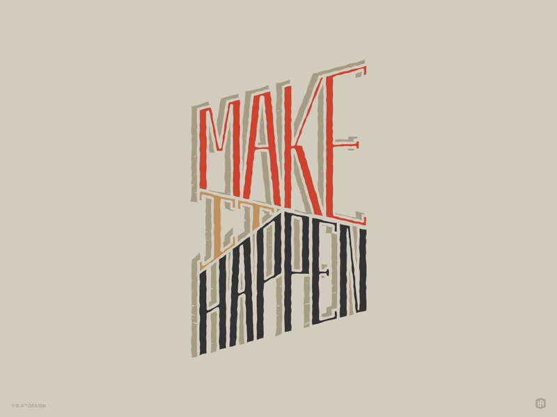 Make It Happen typography illustration digital illustration design graphic design art artwork