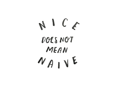 Nice / Naive casual type black and white illustration graphic design pen brush handlettering typography