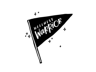 Wellness Warrior casual modern sparkles banner typography handlettering lettering vector illustration logo