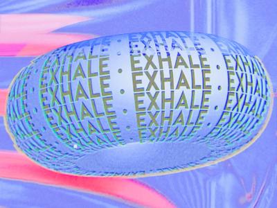 Exhale Pt.2