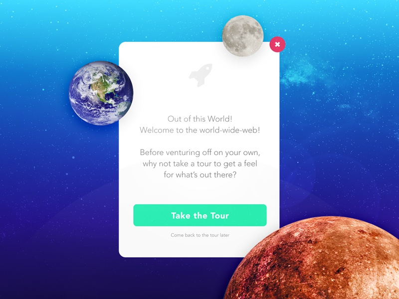 Out of this World! popup galaxy space flash message user interface ux ui