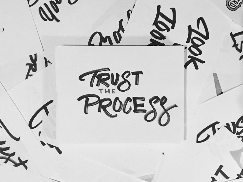 Trust the Process typography lettering illustration type