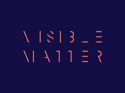 Visible Matter design typography mark logo