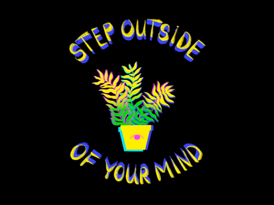 Dancing Leaves plant life gif loop animation motion graphic procreate 5x step outside of your mind typography lettering spiritual art third eye gradients plants dancing leaves colorful shrooms psychadelic trippy art