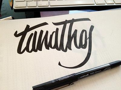 Tanathos - Pratice lettering calligraphy writing hand writing paper brush pratice