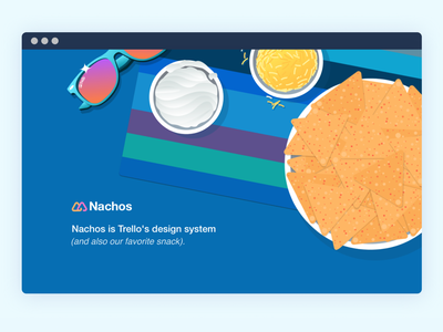 Nachos – Trello's Design System