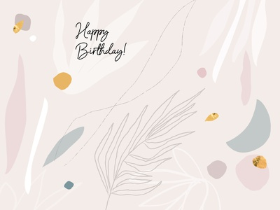 HAPPY BIRTHDAY ABSTRACT CHIC  DESIGN gold foil textures shapes layout header greeting card card happy birthday celestial blush chic geometic floral abstract background pattern artistic bohemian