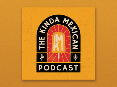 Kinda Mexican Podcast paleta mexican cover art podcast branding design illustrator flat illustration graphic design branding design