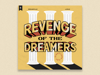 no.5: Revenge of the Dreamers III: Director's Cut dreamville hip hop rap album art album rd3 lettering typography illustrator flat illustration graphic design branding design